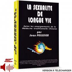 Coffret la Sexualité de Longue Vie (version téléchargeable)  à la vente, medecine traditionnelle chinoise.