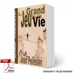 Livre le Grand Jeu de la Vie version PDF, écrit par Jean Pélissier.